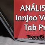 We tested the Injoo Voom Tab Pro tablet [Vídeo]