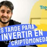 Is It Too Late To Invest In Cryptocurrencies? [Vídeo]